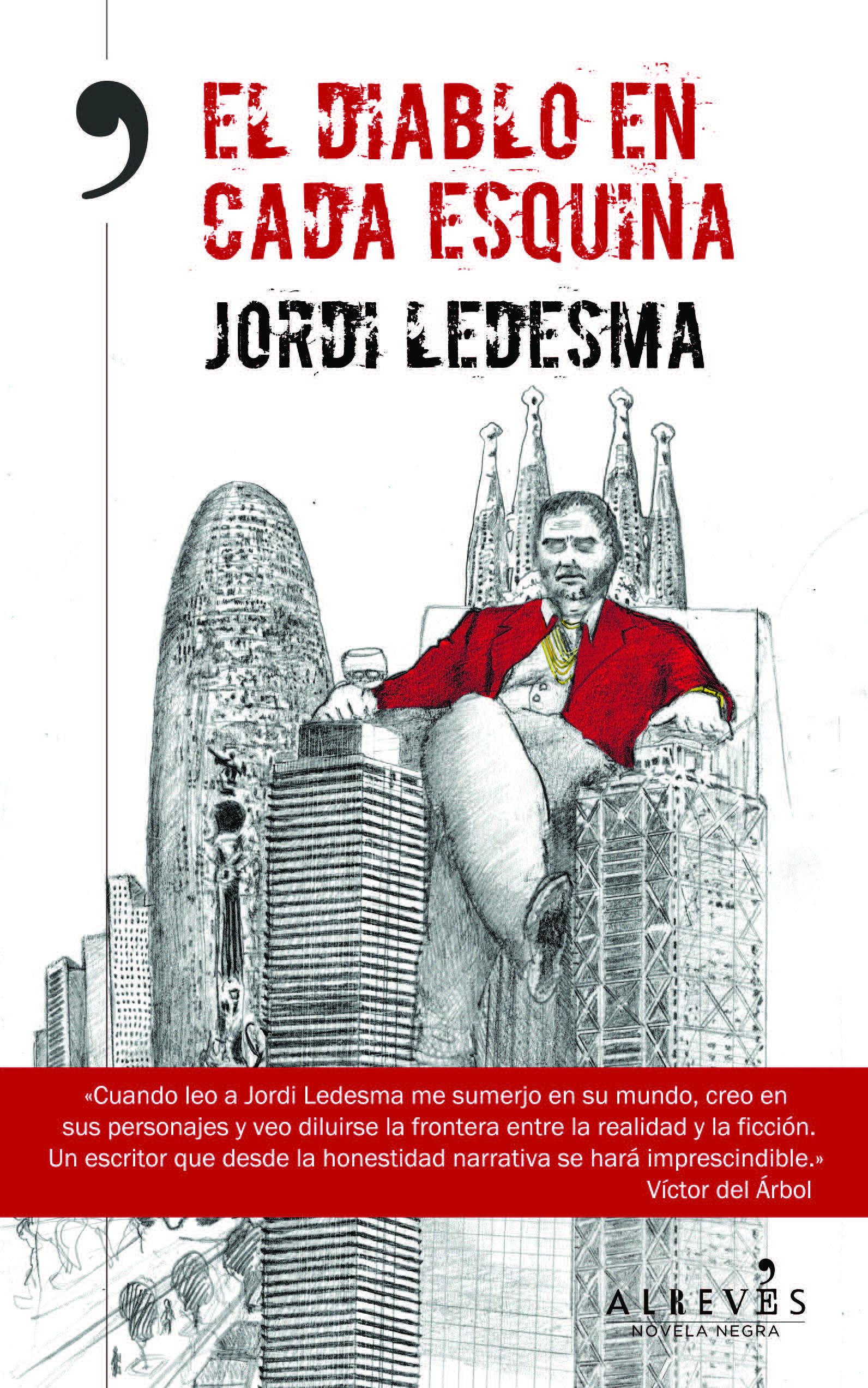 """""""El diablo en cada esquina"""" de Jordi Ledesma"""